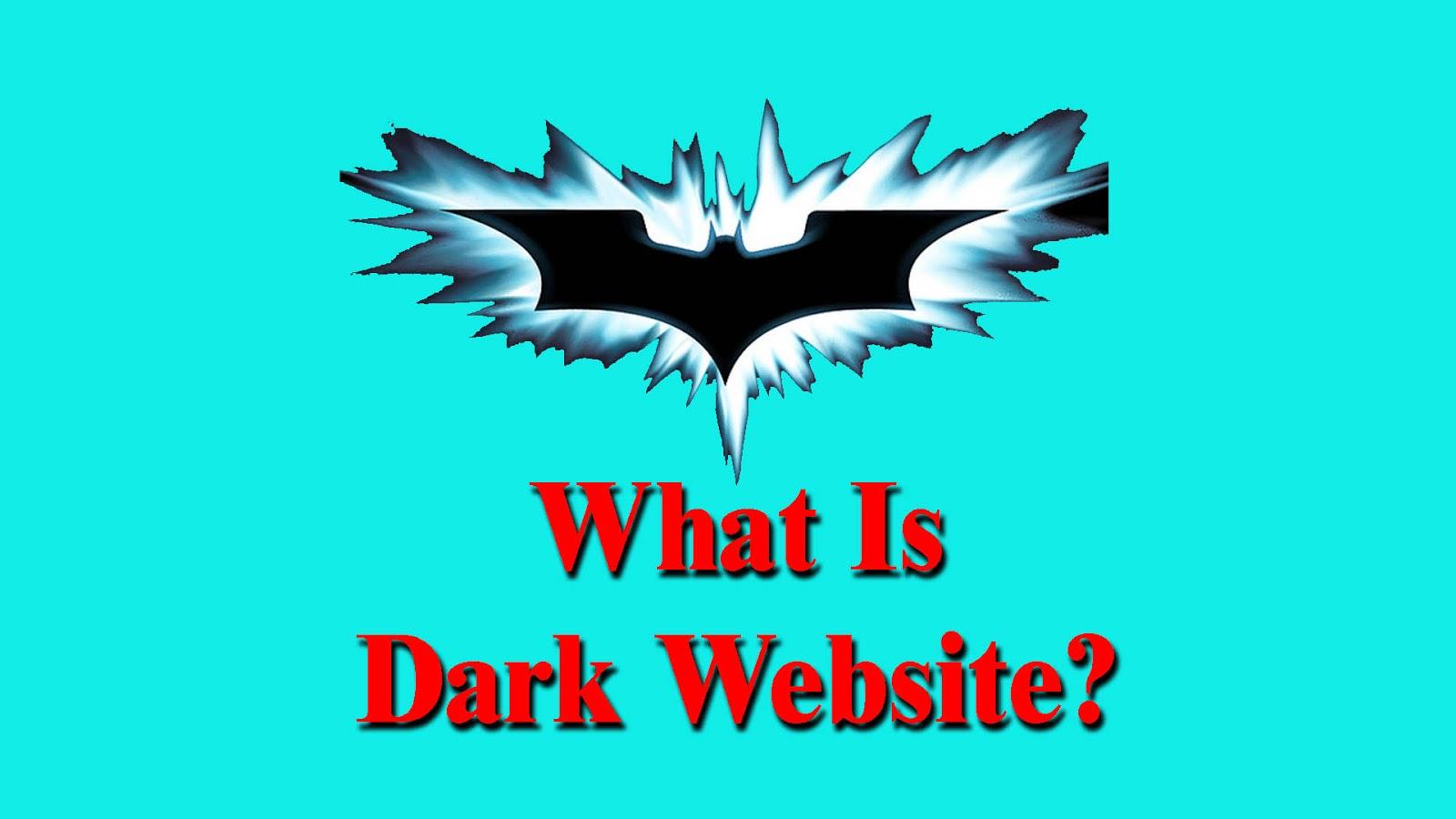 WHAT IS DARK WEB!