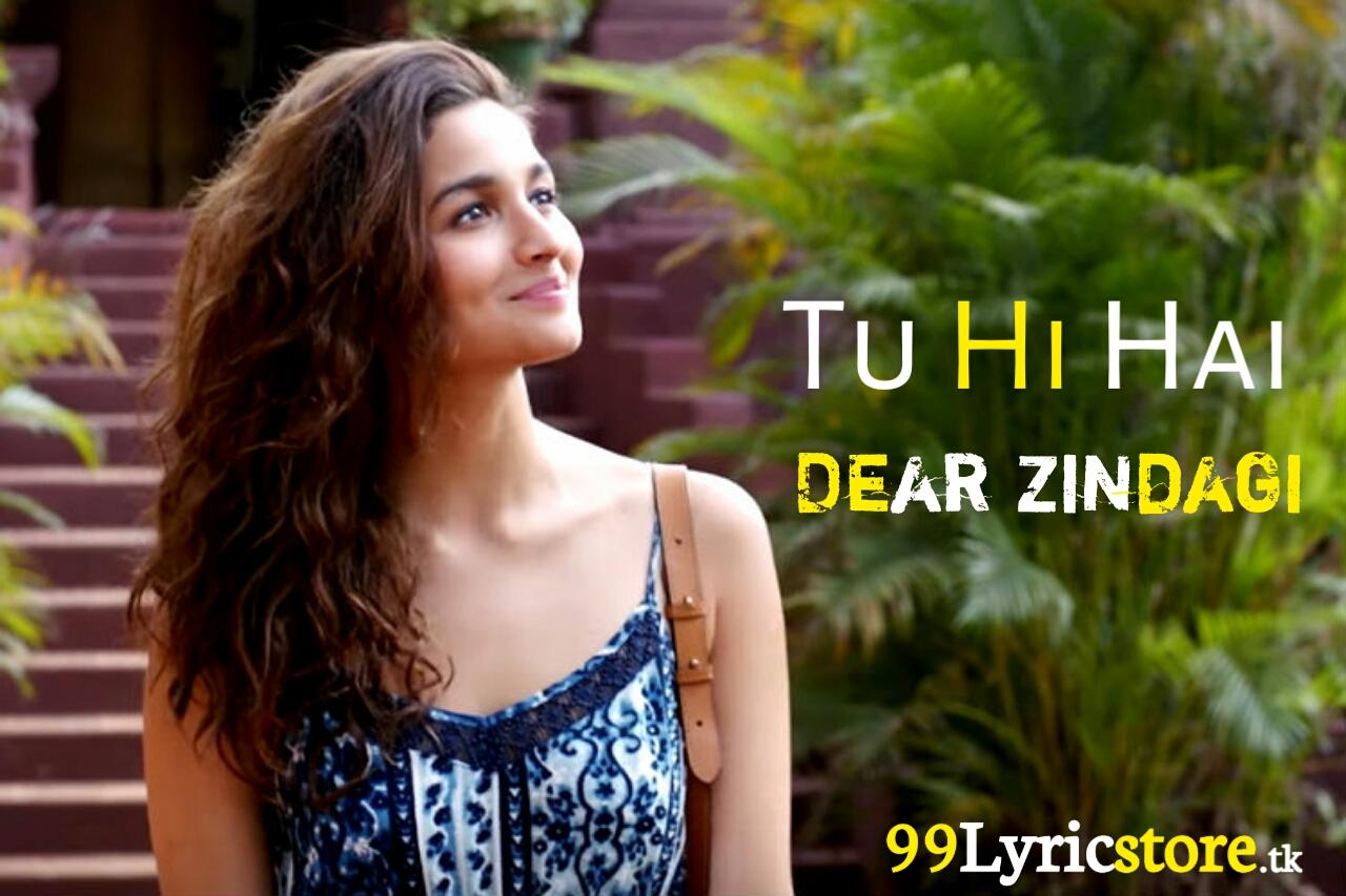 Alia Bhatt Song Lyrics, Amit Trivedi Song Lyrics, Dear Zindagi Arijit Singh Song Lyrics
