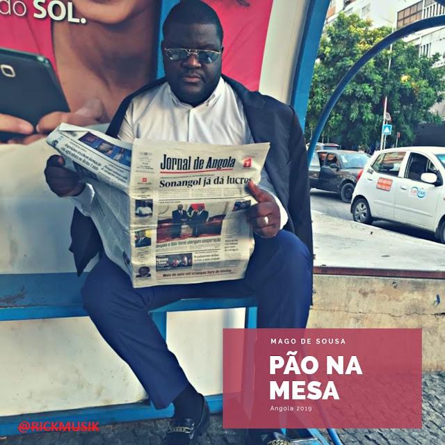 Mago de Sousa - Pão na Mesa (Kizomba) [Download] baixar nova musica descarregar agora 2019