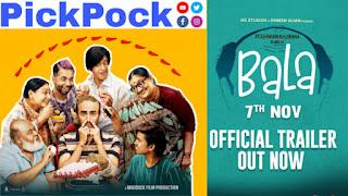 Bala Movie Trailer, & Releasing Date, Ayushmann Khurrana Bala Flim, Bala, PickPock Bala,