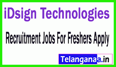 iDsign Technologies Recruitment Jobs For Freshers Apply