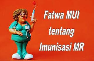 Fatwa MUI terkait imunisasi MR