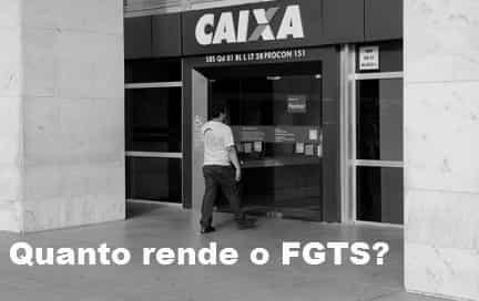 Quanto rende o FGTS