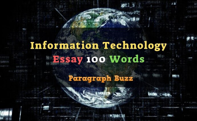 Essay on Information Technology in 100 Words