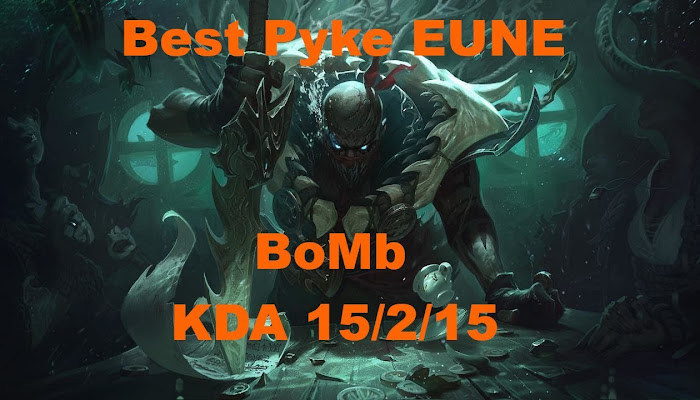 Pyke Carry | KDA 15/2/15 | League of Legends | LoL| amigo681 *BoMb