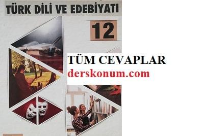 12.Sınıf Türk Dili ve Edebiyatı Ders Kitabı Cevapları