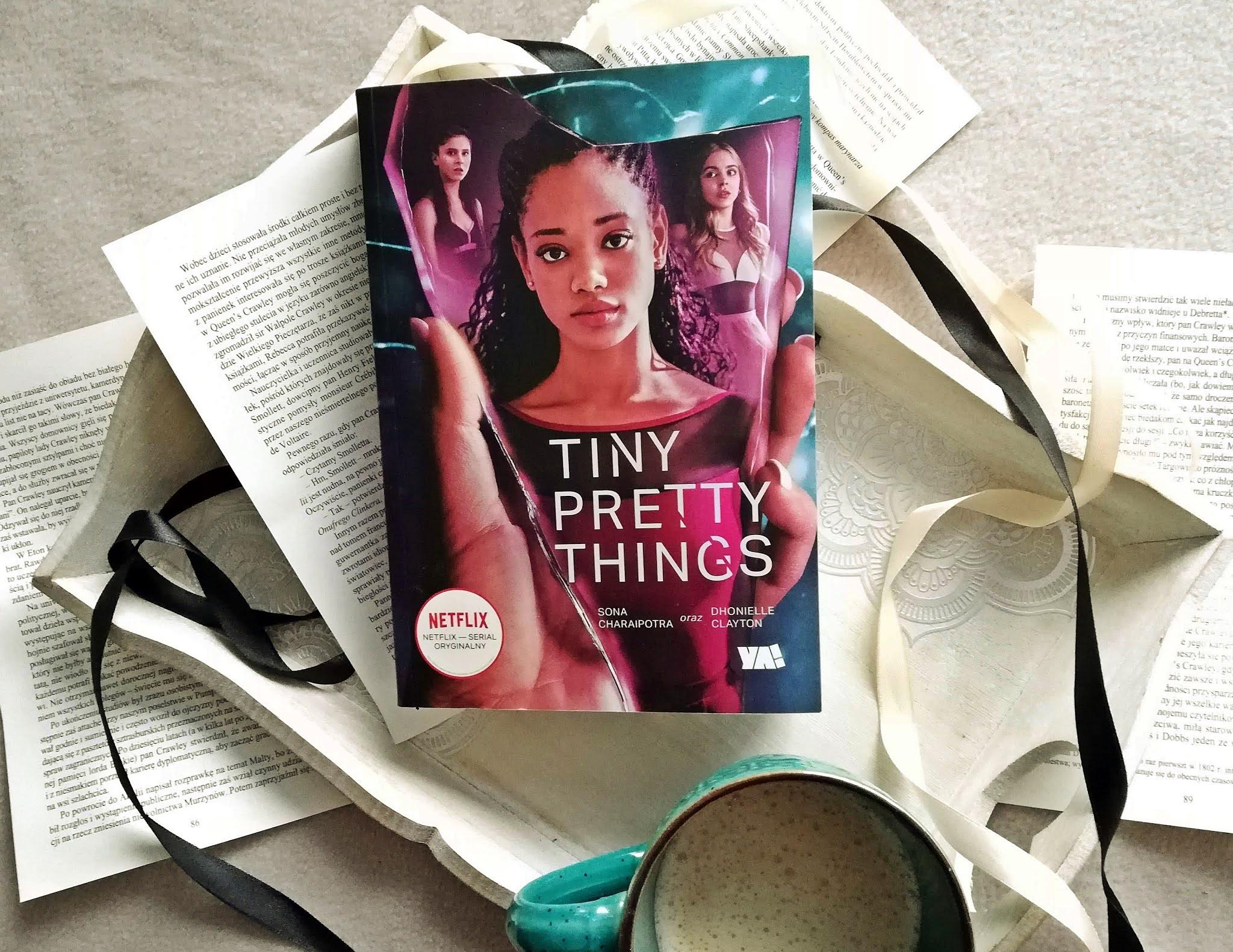 """Poznaj """"Tiny Pretty Things"""" Sona Charaipotra, Dhonielle Clayton"""