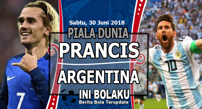 Prediksi Prancis vs Argentina, Sabtu 30 Juni 2018