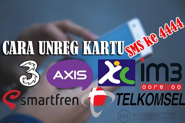 Cara Unreg Kartu XL, Telkomsel, 3, Indosat, Axis dan Smartfren dengan Mudah