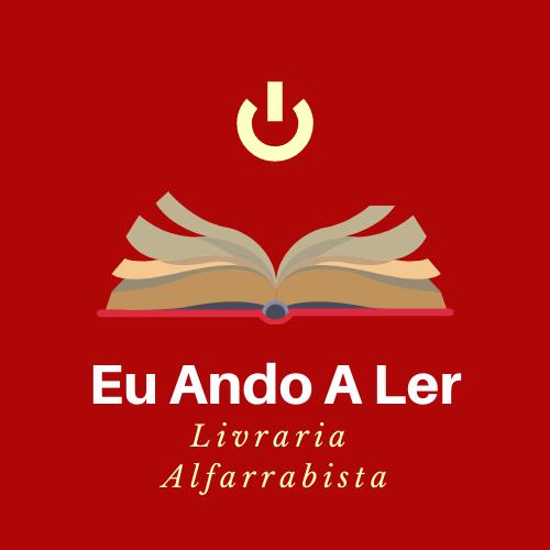 Livraria Alfarrabista Eu Ando A Ler