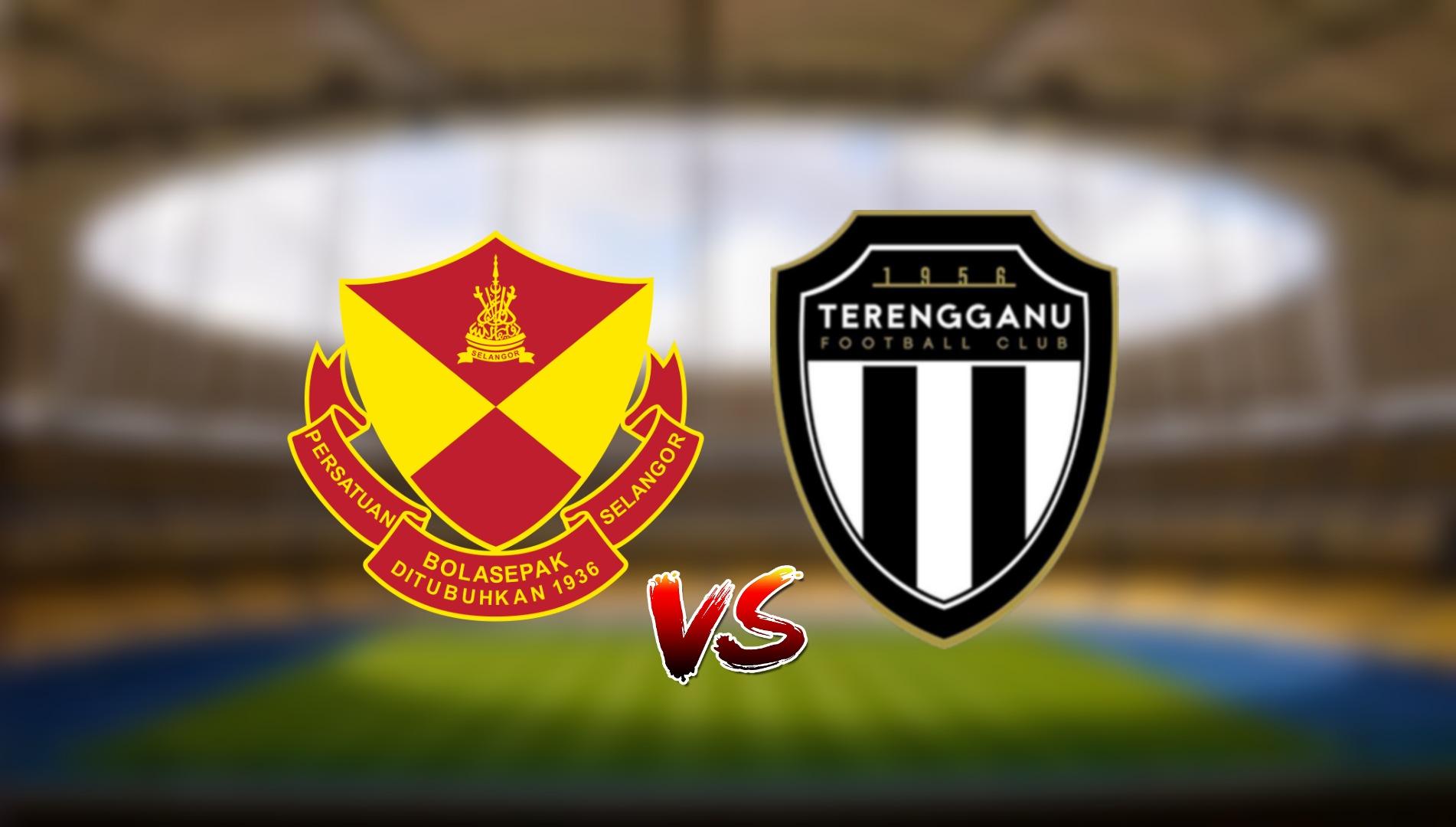 Live Streaming Selangor FC vs Terengganu FC Liga Super 9.5.2021
