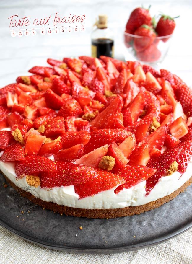 tarte aux fraises sans cuisson facile et rapide il tait une fois la p tisserie. Black Bedroom Furniture Sets. Home Design Ideas