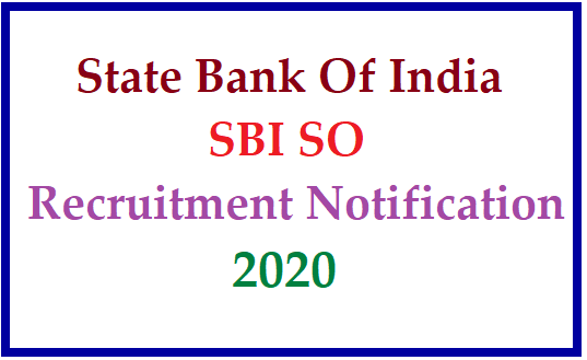 State Bank Of India(SBI) Specialist Officer(SO) Recruitment Notification 2020-Apply Online for 400+ vacancies /2020/06/SBI-SO-recruitment-notification-431-vacancies-apply-online-at-www.sbi.co.in.html