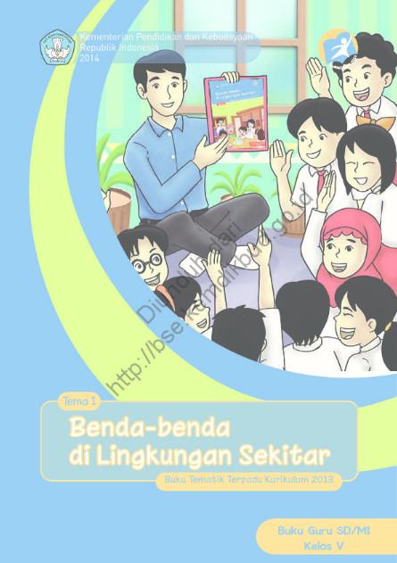 Download Buku Guru Kurikulum 2013 SD Kelas 5 Benda-Beda di Lingkungan Sekitar