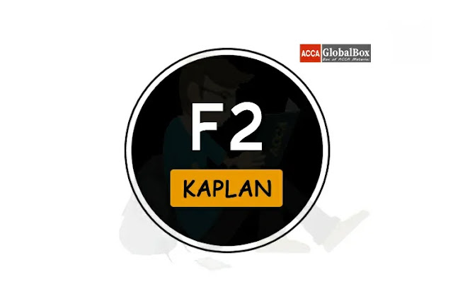F2 - KAPLAN Study Texts, Accaglobalbox, acca globalbox, acca global box, accajukebox, acca jukebox, acca juke box,