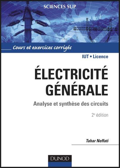 Electricité générale Analyse et synthèse des circuits 2e  édition PDF