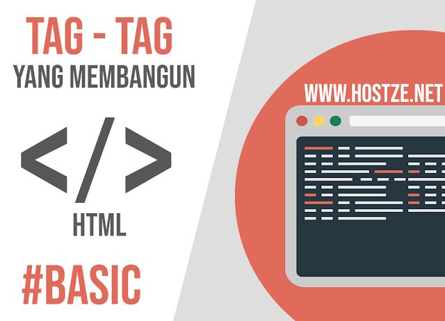 Tag - Tag Yang Membangun HTML: Basic - hostze.net