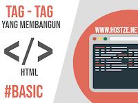 Tag - Tag Yang Membangun HTML: Basic