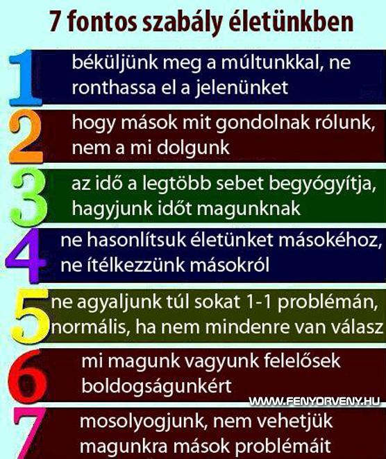 7 fontos szabály életünkben