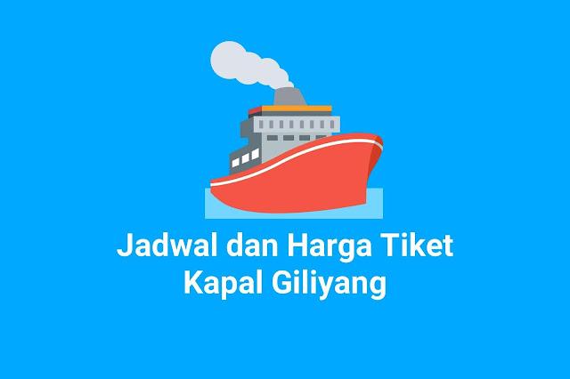 Jadwal dan Harga Tiket Kapal Giliyang Kapal Lintas Paciran-Bawean
