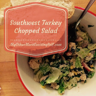 Country Fair Blog Party Blue Ribbon Winner: My Other More Exciting Self's Southwest Turkey Chopped Salad