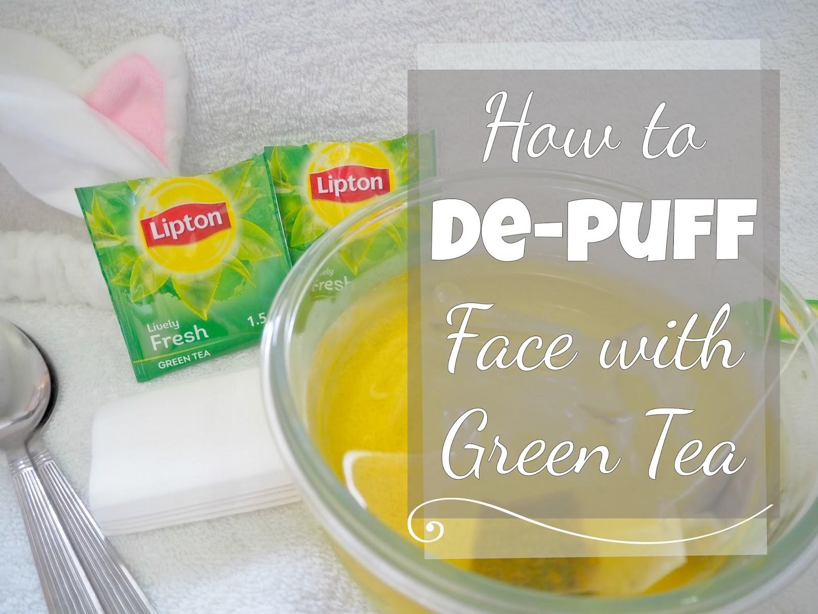 beauty tip: de-puff face with green tea