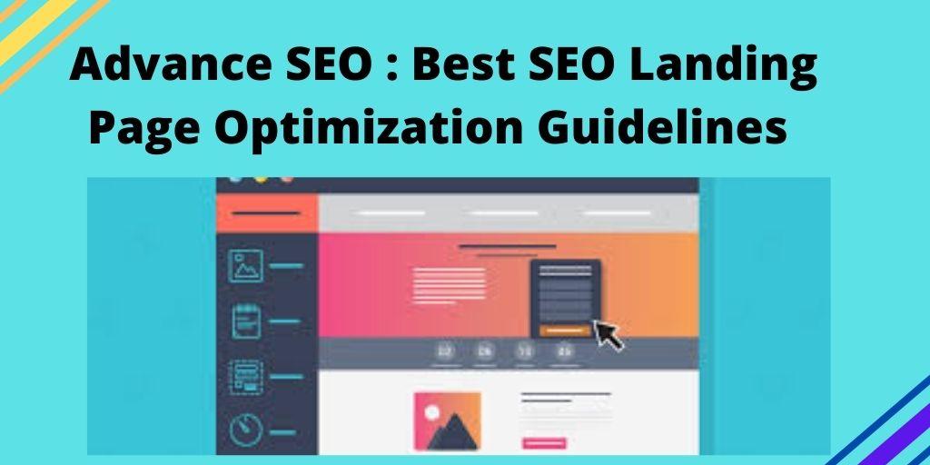 Advance SEO _ Best SEO Landing Page Optimization Guidelines