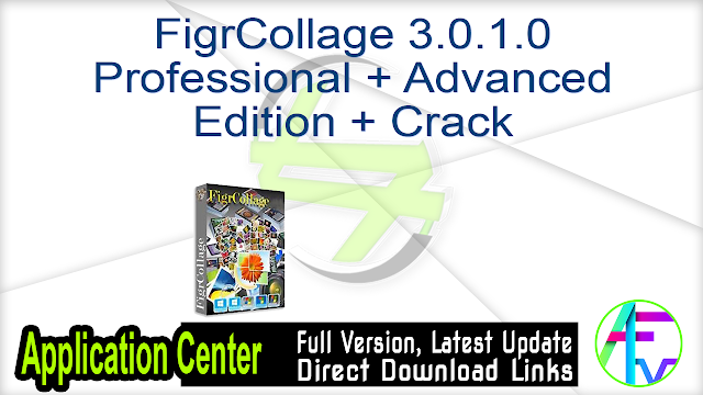 FigrCollage 3.0.1.0 Professional + Advanced Edition + Crack