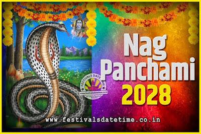 2028 Nag Panchami Pooja Date and Time, 2028 Nag Panchami Calendar