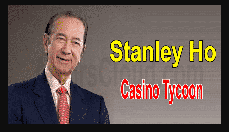 Casino Tycoon Stanley Ho Dead at 98
