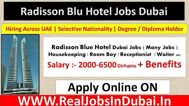 Radisson Blue Hotel Jobs In Dubai  UAE 2021