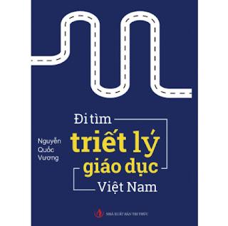 Đi Tìm Triết Lý Giáo Dục Việt Nam ( tái bản lần 1) ebook PDF-EPUB-AWZ3-PRC-MOBI