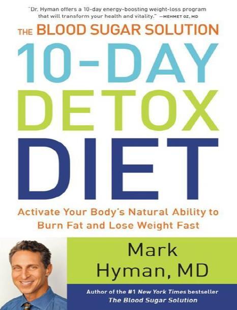 The Blood Sugar Solution: 10-Day Detox Diet