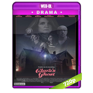 Clara's Ghost (2018) WEB-DL 720p Audio Dual Latino-Ingles
