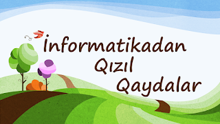 http://www.magistrol.com/2019/04/informatikadan-qzl-qaydalar.html