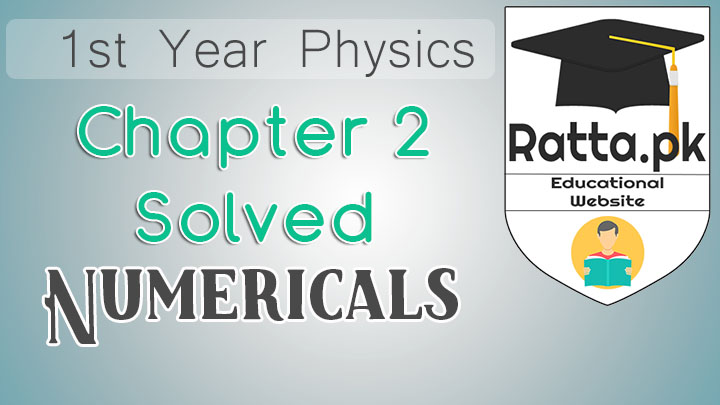 1st Year Physics Solved Numericals Chapter 2 Vectors and Equilibrium