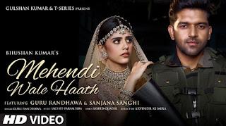 Mehendi Wale Haath Lyrics in English | With Translation | – Guru Randhawa