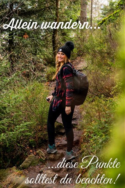 Alleine wandern… diese Punkte solltest Du beachten, wenn Du alleine unterwegs bist! solo #wandern 20