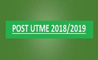 SCHOOLS WHOSE POST UTME FORM IS OUT – 2018/2019