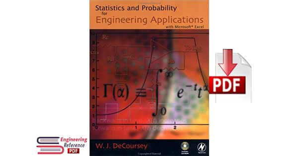 Statistics and Probability for Engineering Applications 1st edition by W.J. DeCoursey
