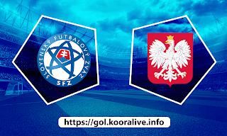 مشاهدة مباراة بولندا ضد سلوفاكيا 14-06-2021 بث مباشر في بطولة اليورو