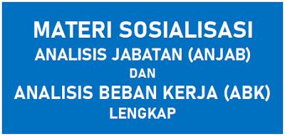 Materi Sosialisasi Anjab dan ABK Lengkap