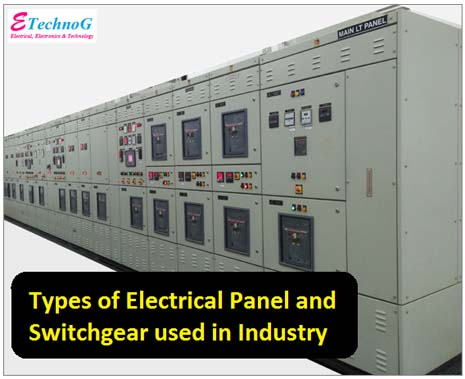 Types of Electrical Panel and Switchgear used in Industry