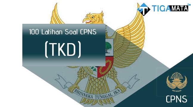 100 Latihan Soal dan Jawaban TKD CPNS Terbaru 2018