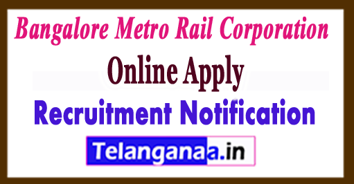 BMRC Bangalore Metro Rail Corporation Recruitment Notification