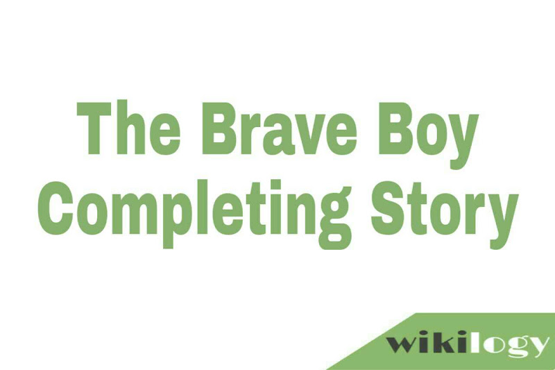 The Brave Boy Completing Story