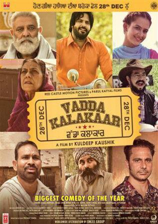 Vadda Kalakaar 2018 WEB-DL 950MB Punjabi 720p Watch Online Free Download bolly4u