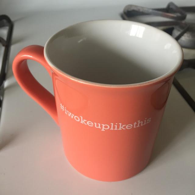 #iwokeuplikethis mug