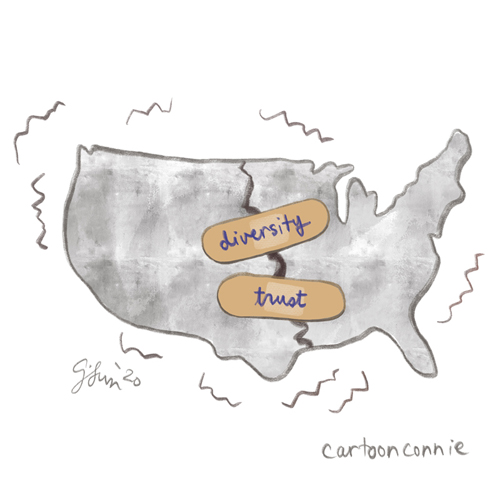"Illustration of united states map with two bandages over a large gashing wound, captioned ""diversity plus trust equals unity."" Cartoon drawing by Connie Sun, cartoonconnie"