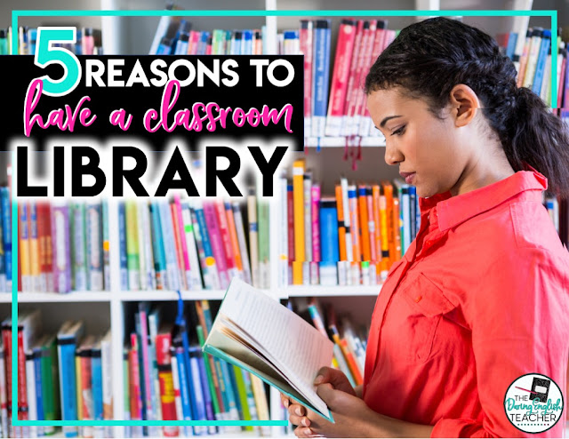 5 Reasons to Have a Classroom Library